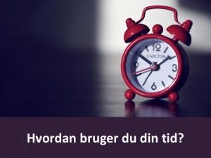 Modul 1 - hvordan bruger du din tid