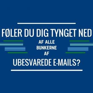 Tynger mængden af ubesvarede mails dig ned?